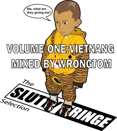 The Slutty Fringe Selection